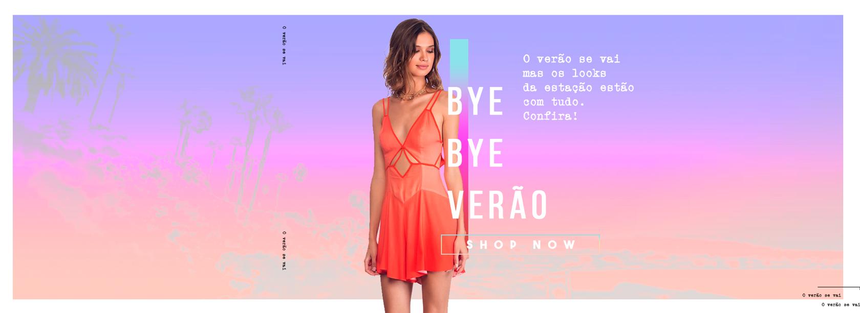 Bye, Bye Verão 20.03.19